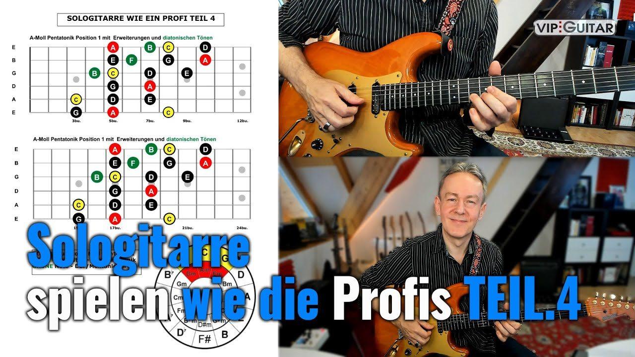 Sologitarre spielen wie die Profis - Teil 4