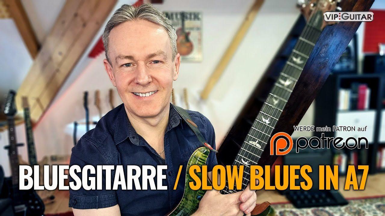 Bluesgitarre - Slow Blues in A7