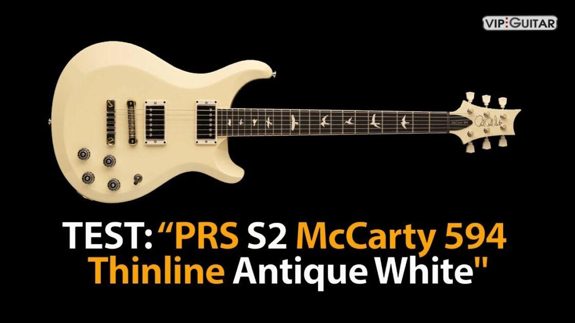Test: PRS S2 McCarty 594