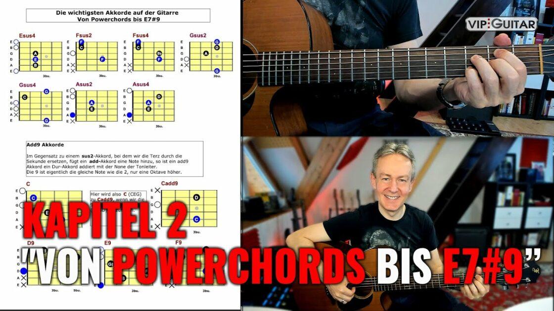 Gitarre Lernen: Vom Powerchords bis E7#9