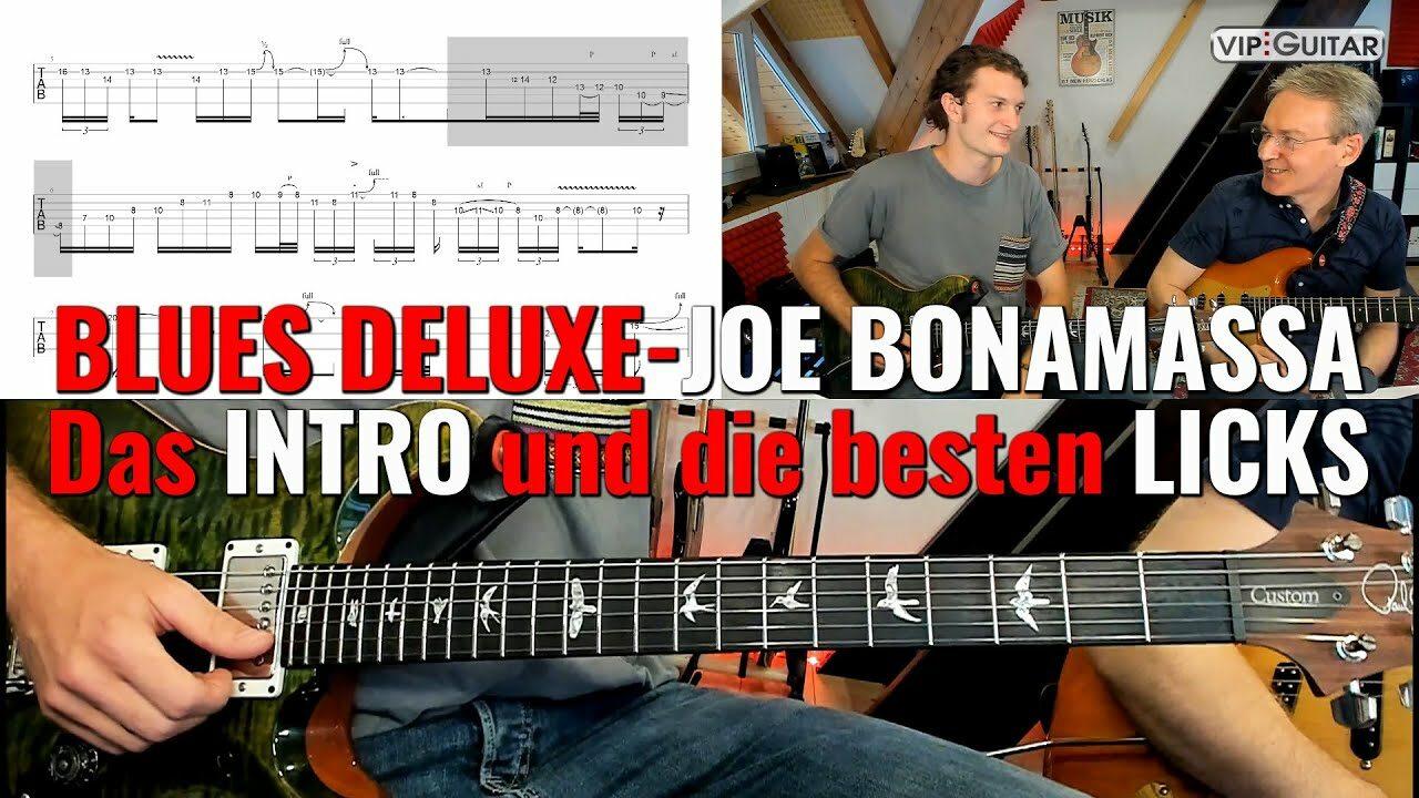 Blues Deluxe - Joe Bonamassa, das Intro und die besten Licks