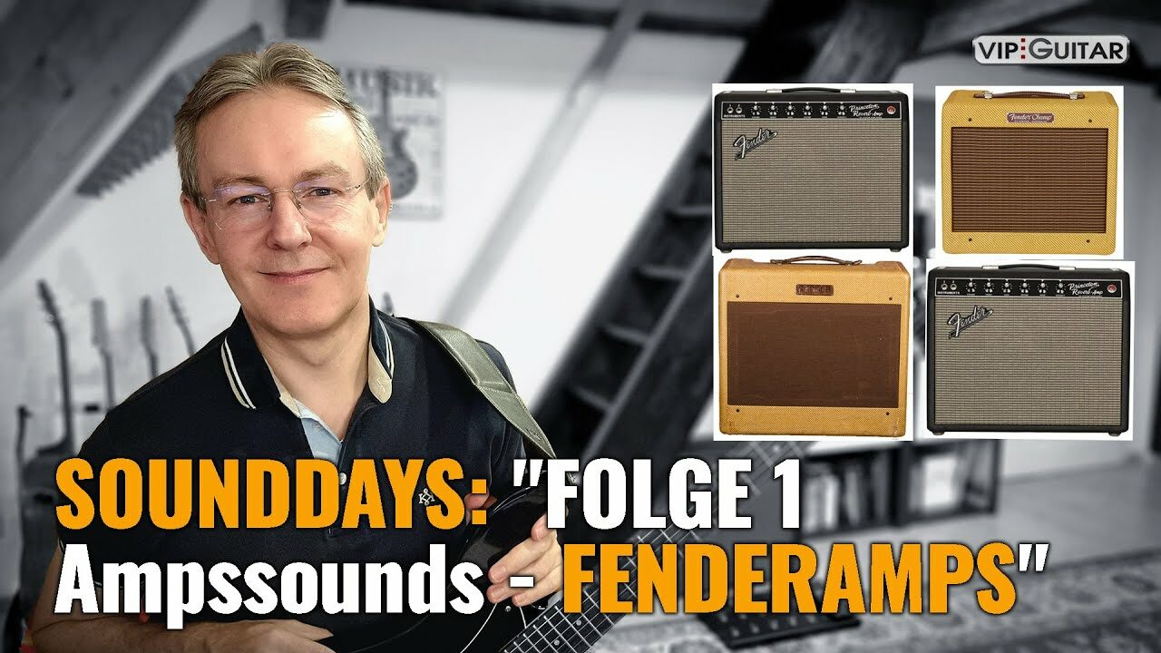 Sounddays-Folge1: Ampsounds - Fenderamps