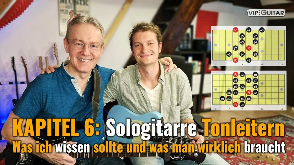 Gitarre lernen - Kapitel 6 - Sologitarre Tonleitern